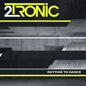 2TRONIC - RHYTHM TO DANCE